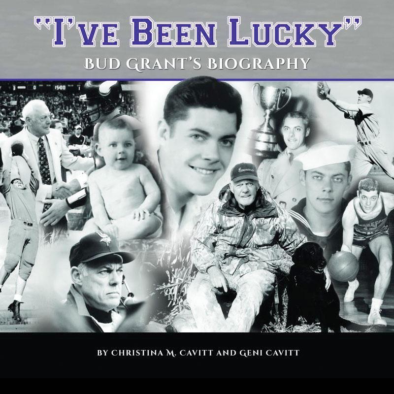 Bud Grant - I've Been Lucky